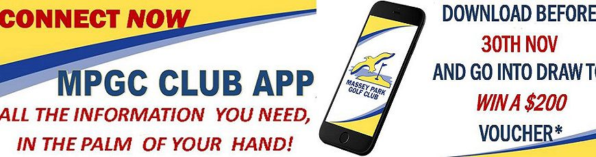 NEW Massey Park GC App: Download for free for a chance to win $200. Click on the Banner for more details.