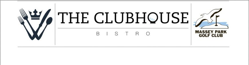 Check out New Clubhouse Bistro Menu - Click on Banner for Details